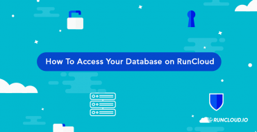 How To Access Your Database on RunCloud (better PHPMyAdmin Alternative)