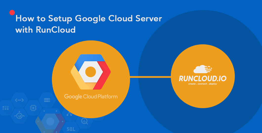 How to Setup Google Cloud Server with RunCloud in 10 minutes (Video Tutorial)