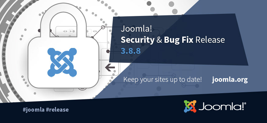 Joomla 3.8.8 Released - Security and Bugfix release.