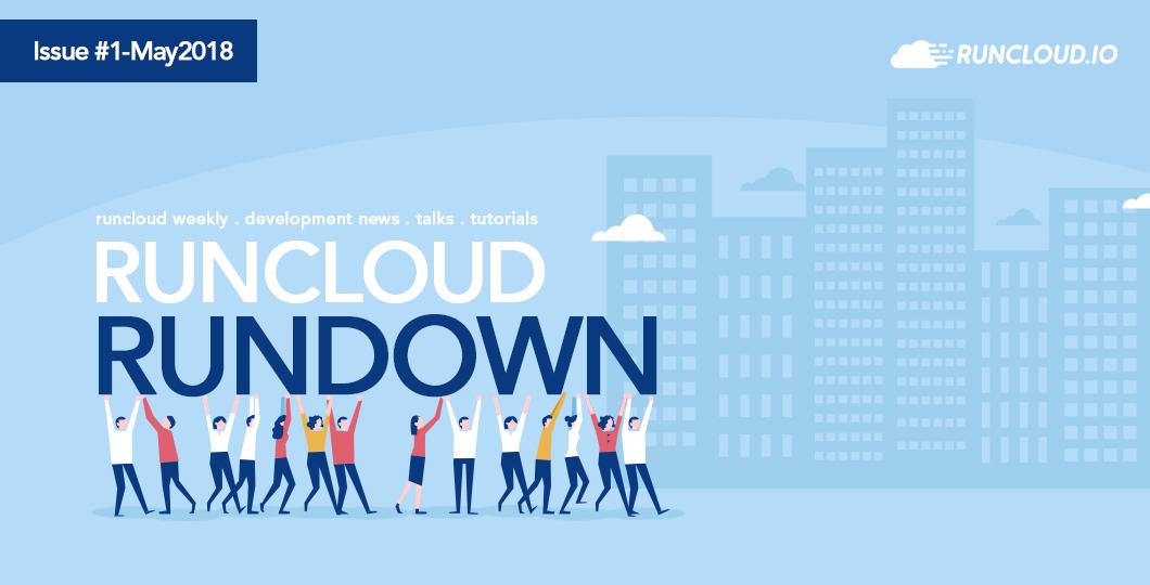 RunCloud RunDown – May 21st