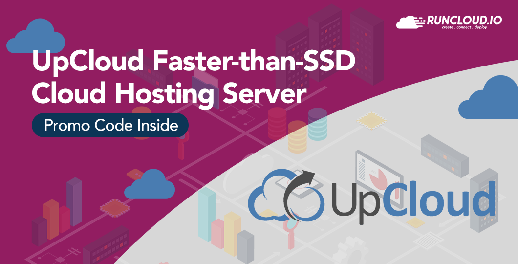 UpCloud Faster-than-SSD Cloud Hosting Server (Promo Code Inside)