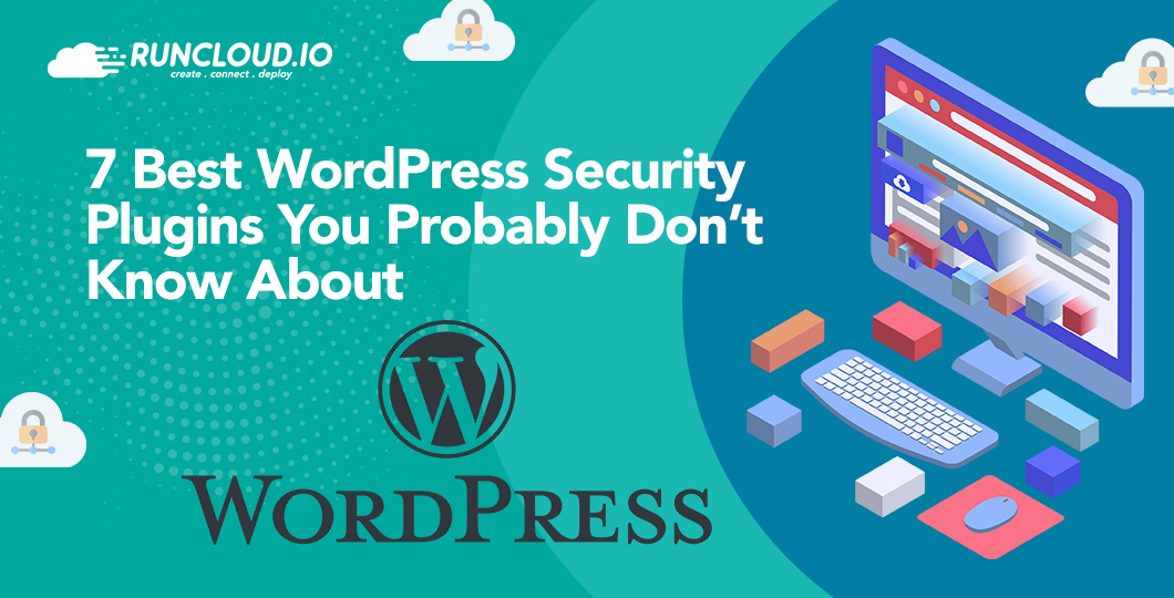 7 Best WordPress Security Plugins You Probably Don't Know About