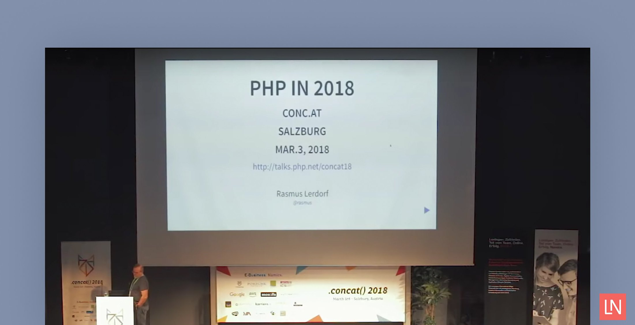 PHP in 2018 - A Talk by Rasmus Lerdorf, PHP founding developer