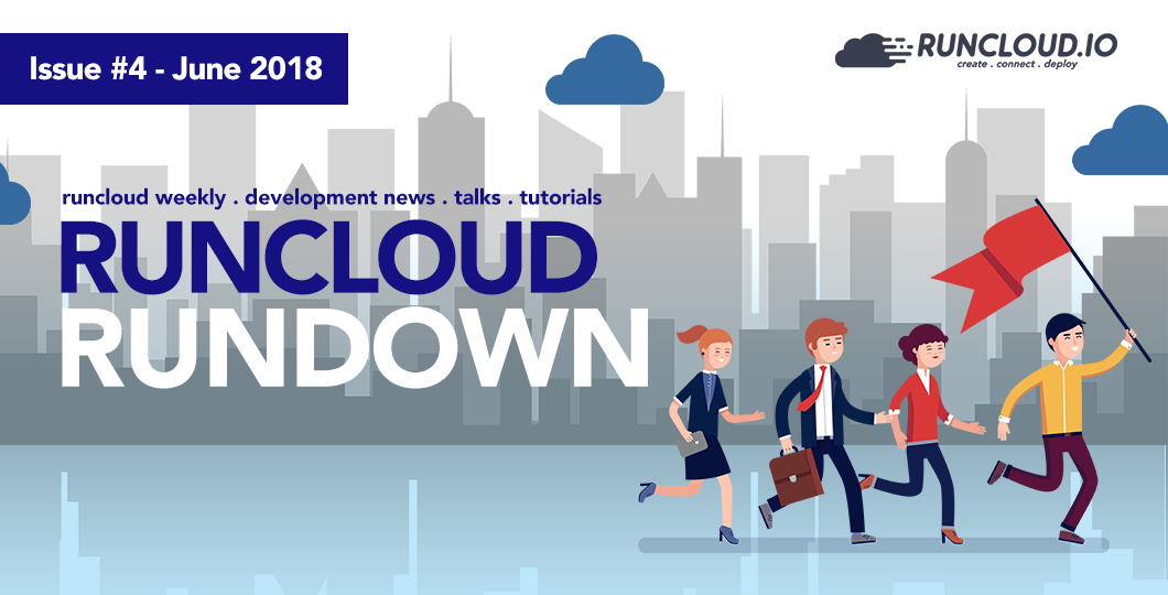 RunCloud RunDown – June 11th