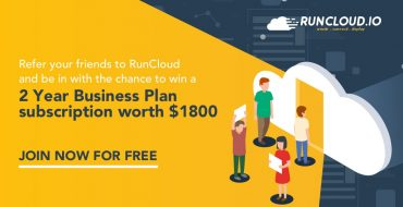 Join RunCloud Referral Contest and Win Awesome Prizes (August 2018)