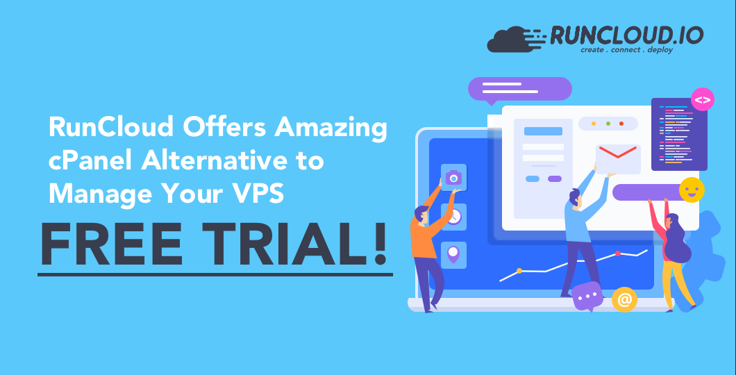 RunCloud Offers Amazing cPanel Alternative to Manage Your VPS – Free Trial!