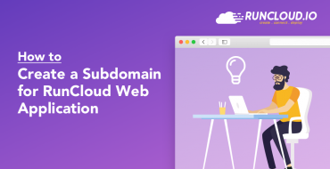 How to Create a Subdomain for RunCloud Web Application