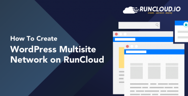 How to Create WordPress Multisite Network on RunCloud