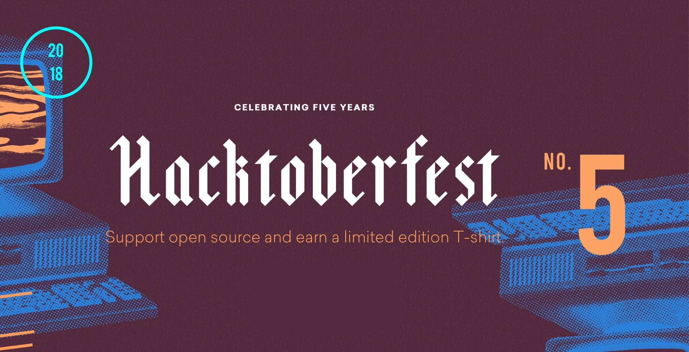 Hacktoberfest 2018 - Celebrating 5 Years!