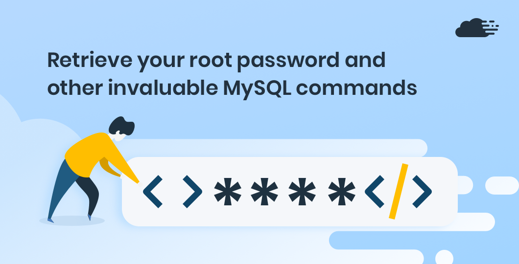 Retrieve your root password and other invaluable MySQL commands.