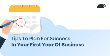 Tips To Plan For Success In Your First Year Of Business