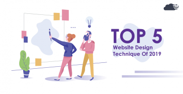 Here are the top 5 web design techniques for 2019