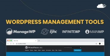 10 Best WordPress Management Tools To Easily Manage Multiple Websites