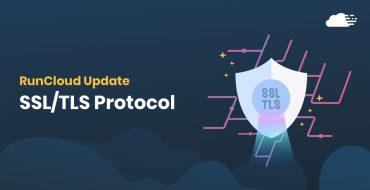 RunCloud SSL/TLS Protocol Update
