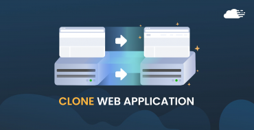 How to Easily Clone a Web Application in RunCloud