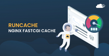 How To Use Nginx FastCGI Cache (RunCache) To Speed Up Your WordPress Performance