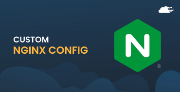 How To Create Custom Nginx Configuration Easily Using RunCloud