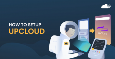 How To Setup UpCloud Server To Host Your Websites