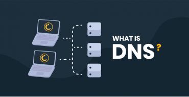 What Is DNS? How Does DNS Work? Everything you need to know.